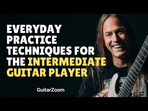 Everyday Practice Techniques for the Intermediate Player
