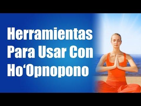 Las Herramientas Del Ho'Oponopono En Español