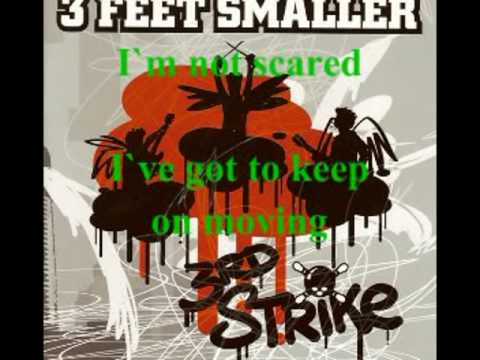 3 Feet Smaller - Scared