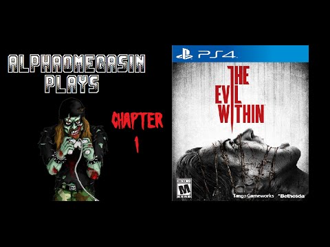 AlphaOmegaSin Plays The Evil Within (Chapter 1)