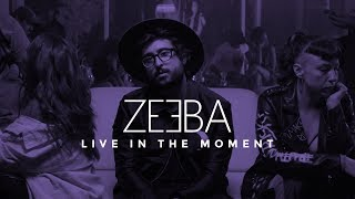 Download Lagu Zeeba - Live In The Moment (Official Music Video) Gratis STAFABAND
