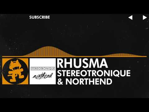 [House Music] - Stereotronique & Northend - Rhusma [Monstercat Release]