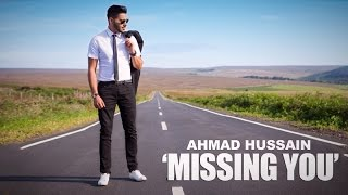 Ahmad Hussain | 'Missing You' (cover version of Every breath you take)