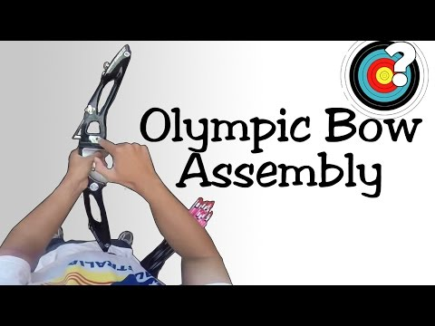 Assembling an Olympic Recurve Bow