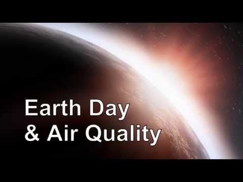 Earth Day & Air Quality