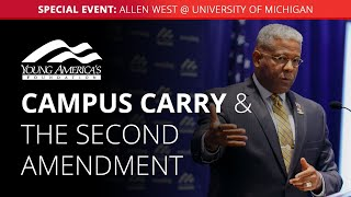 Campus carry and the Second Amendment | Allen West SPECIAL EVENT at University of Michigan