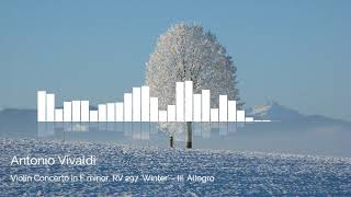 Antonio Vivaldi - Violin Concerto in F minor, RV 297 'Winter'   III  Allegro