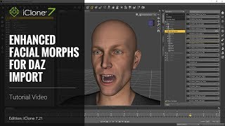 iClone 7.21 Tutorial - Daz Genesis Pipeline Part 1: Enhanced Facial Expression Import
