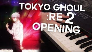 Tokyo Ghoul:Re Part 2 - Opening (Piano Cover) Konohana