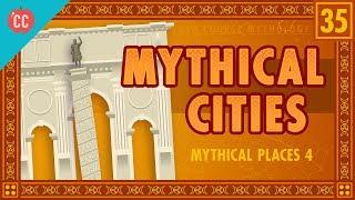 Cities of Myth: Crash Course World Mythology #35