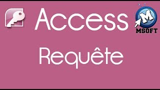 3 - | Access | Requête | Msoft | (Darija)
