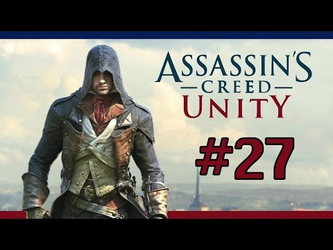 "[FR] Assassin' s Creed Unity – Walkthrough 27 [ Séquence 12: Mémoire 1 ] "" L'Être suprême """