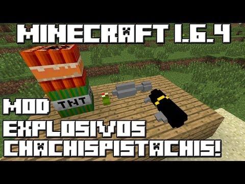 Minecraft 1.6.4 MOD EXPLOSIVOS CHACHISPISTACHIS