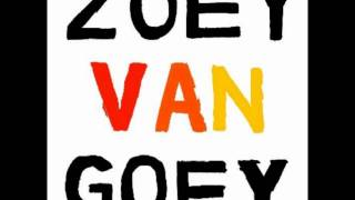 Watch Zoey Van Goey You Told The Drunks I Knew Karate video