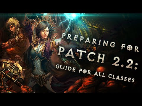 How to prepare for patch 2.2 (guide for all classes) in Diablo 3: Reaper of Souls