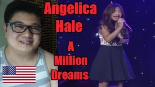 (Filipino Reaction) Angelica Hale singing A Million Dreams from The Greatest Showman