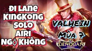 Liên quân Mobile | VALHEIN mùa 7 đi lane KingKong solo AIRI và Ngộ Không với cách lên đồ DỊ mà MẠNH