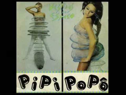 Pipi Popô - Banda Vestidos de Espaço