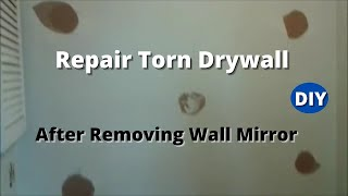 (14.1 MB) How to Repair Torn Drywall After Removing Wall Mirror  Step by Step Mp3
