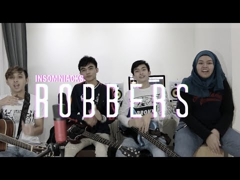 Robbers - The 1975 (Insomniacks Cover)