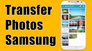 [Android] How to Transfer Photos from Samsung Galaxy S10/S9/S8/S7 to PC ?