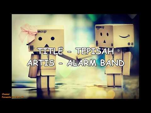 Lagu Sedih   ALARM BAND ~  TERPISAH (Lirik) MP3