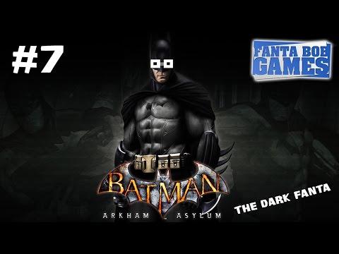 Batman Arkham Asylum - Ep.7 - Playthrough FR HD par Fanta