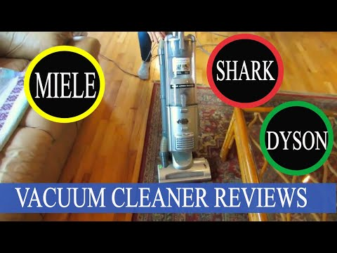 Vacuum Cleaner Review   Dyson   Miele   Shark