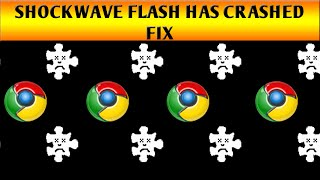 Shockwave Flash Crash Chrome - 2 Ways To Fix