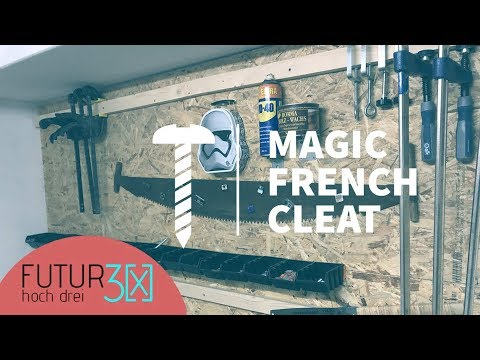 Anleitung zur ultimativen Magic French Cleat [X] DIY