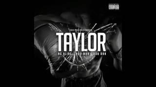 NG BLING - TAYLOR ft Ndoman, Bob Dan (Audio only)