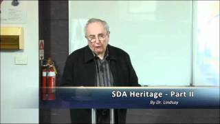 """Seventh Day Adventist Heritage - Part II"" by Dr. Allan Lindsay"