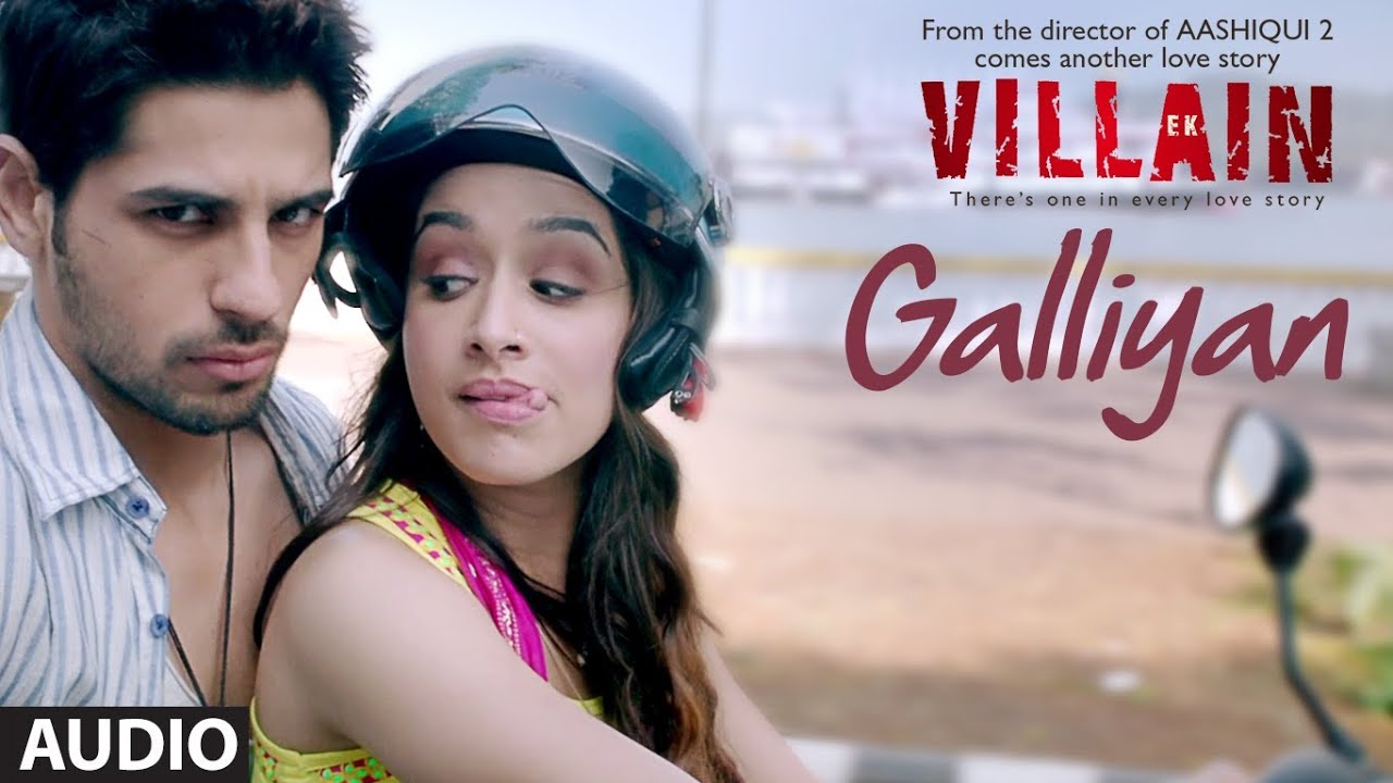 Ek Villain: Galliyan Full Audio Song | Ankit Tiwari