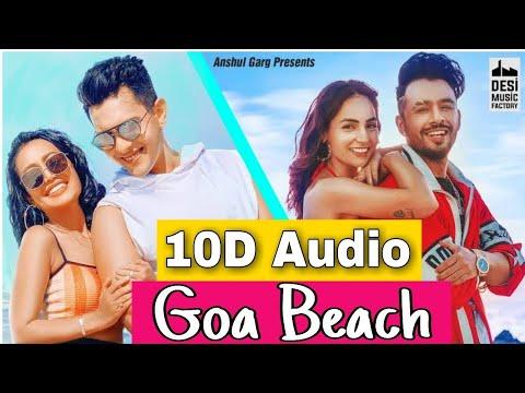 Goa Beach 10d Songs 8d Audio Aditya Narayan Tony Kakkar - Neha Kakkar 10d Songs Hindi
