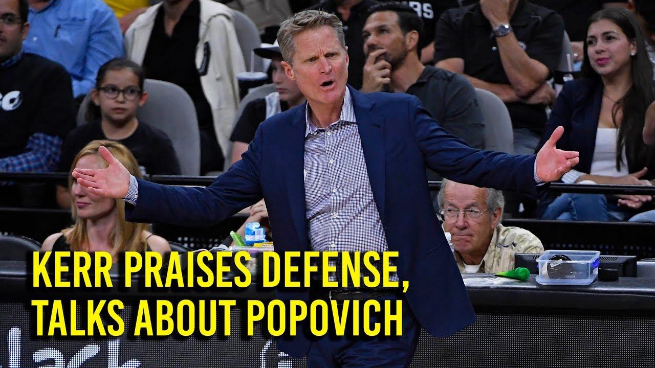 Kerr praises defense, talks about Popovich after win