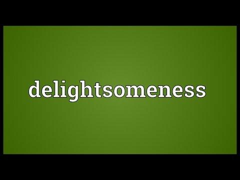 Header of delightsomeness