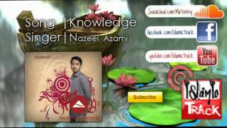 Nasheed | Knowledge | Nazeel Azami