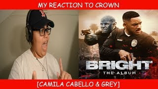 Download Lagu My Reaction To Crown By Camila Cabello & Grey Gratis STAFABAND