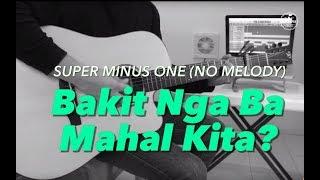 Jake Zyrus (MALE KEY) - Bakit nga ba Mahal Kita Acoustic minus one cover