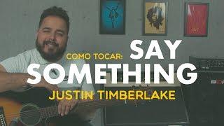 Download Lagu Say Something - Justin Timberlake | COMO TOCAR? Gratis STAFABAND