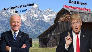How the 2020 Election will affect Homesteading