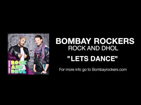 Lets Dance  from the new album Rock and Dhol Go 2 bombayrockers...