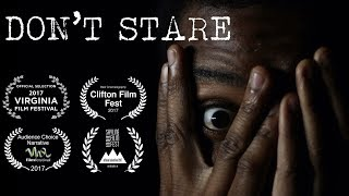Don't Stare - Short Horror Film (Award Winning)