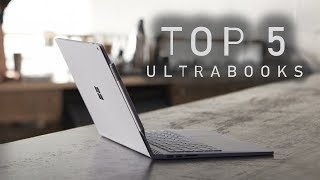 Top 5 Ultrabooks (Late 2018)