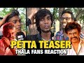 Thala Fans Reactions For Petta Teaser Public Opinion Viswasam Ajith Rajinikanth mp3