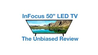 "InFocus 50"" Full HD LED Television - The Unbiased Review"