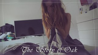 GABRIELLA - The Story Of Oak