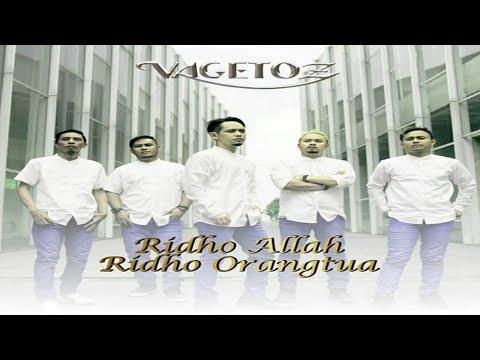Download Vagetoz - Ridho Allah Ridho Orang Tua Mp4 baru