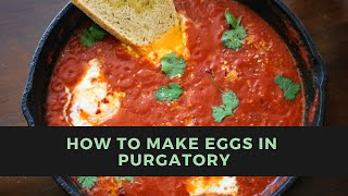 I make Eggs in Purgatory!