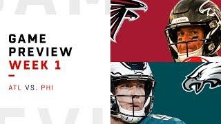 Atlanta Falcons vs. Philadelphia Eagles | Week 1 Game Preview | NFL Film Review